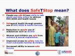 what does safe t stop mean