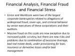 financial analysis financial fraud and financial stress
