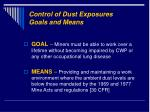 control of dust exposures goals and means