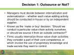 decision 1 outsource or not