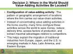 decision 2 where in the world should value adding activities be located