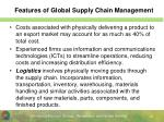 features of global supply chain management
