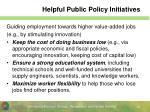 helpful public policy initiatives