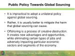 public policy towards global sourcing