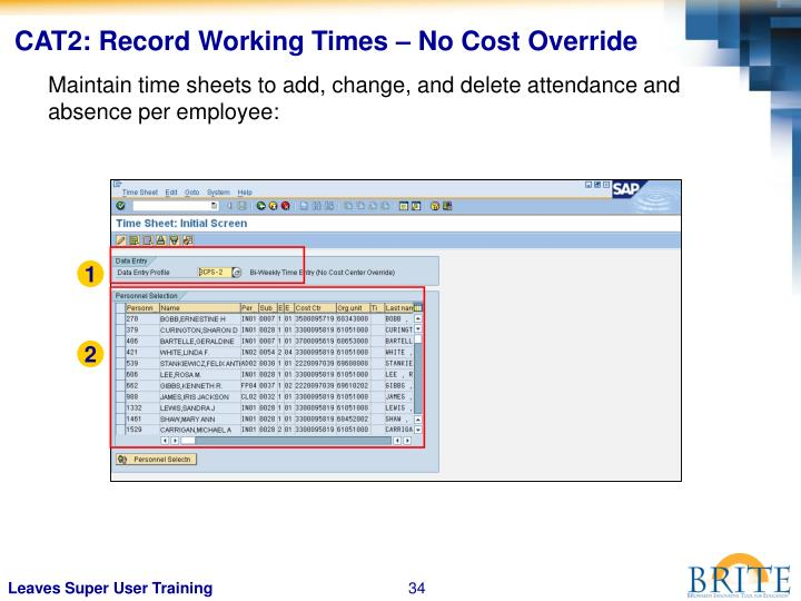 CAT2: Record Working Times – No Cost Override