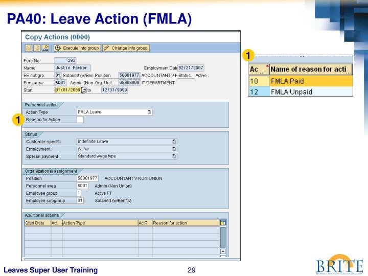 PA40: Leave Action (FMLA)
