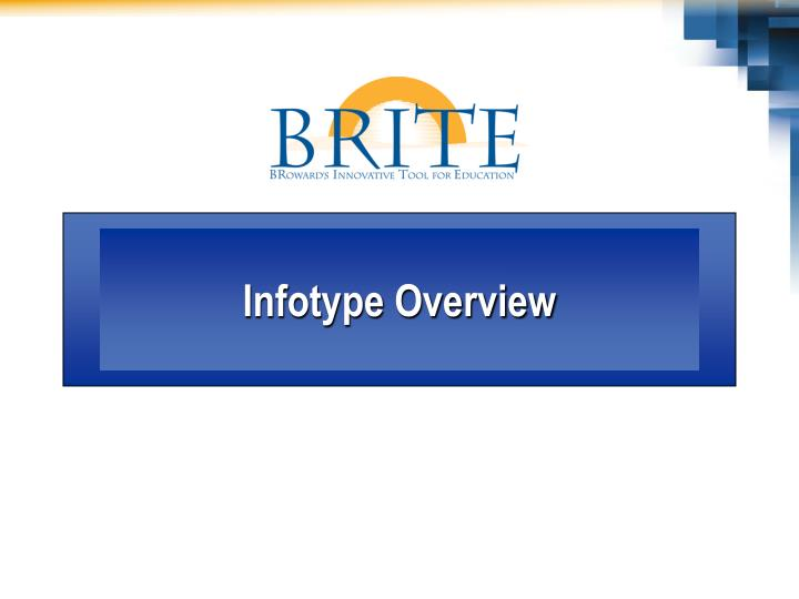 Infotype Overview