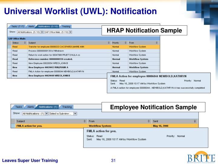 Universal Worklist (UWL): Notification