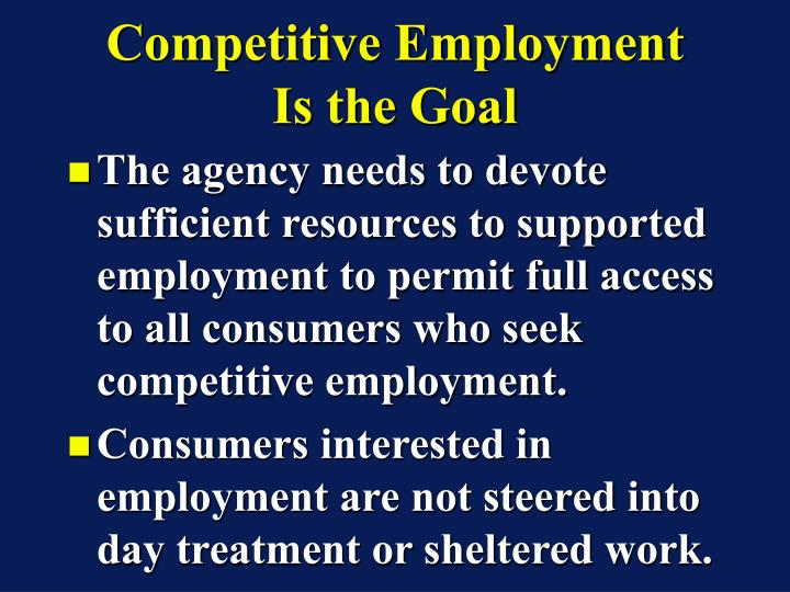 Competitive Employment Is the Goal