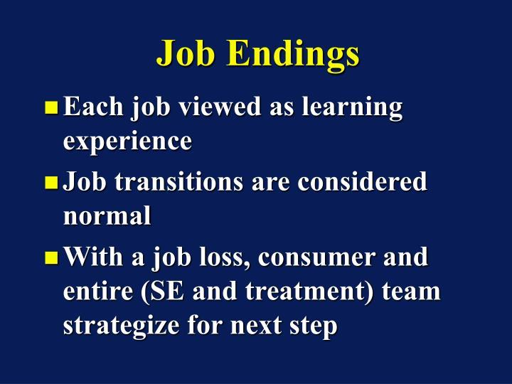 Job Endings