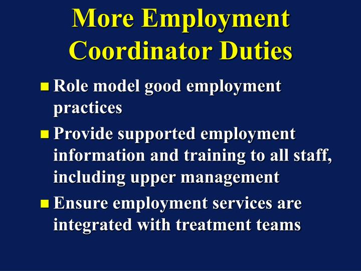 More Employment Coordinator Duties