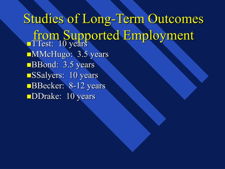 Studies of Long-Term Outcomes from Supported Employment