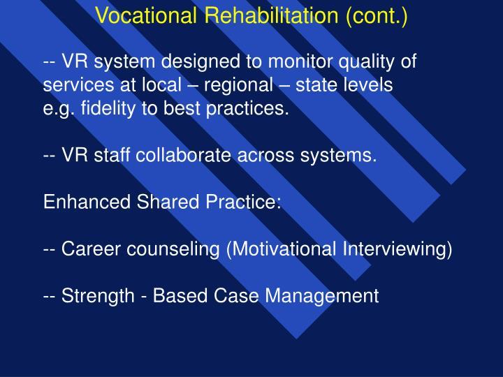 Vocational Rehabilitation (cont.)