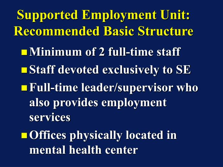 Supported Employment Unit: