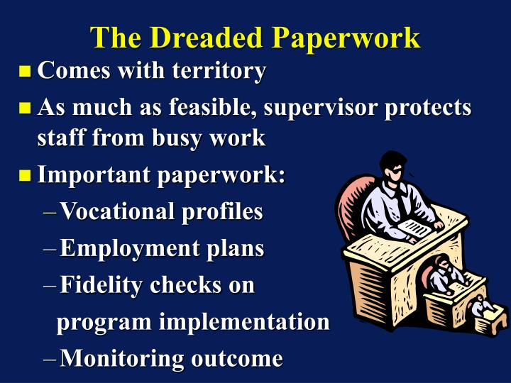 The Dreaded Paperwork