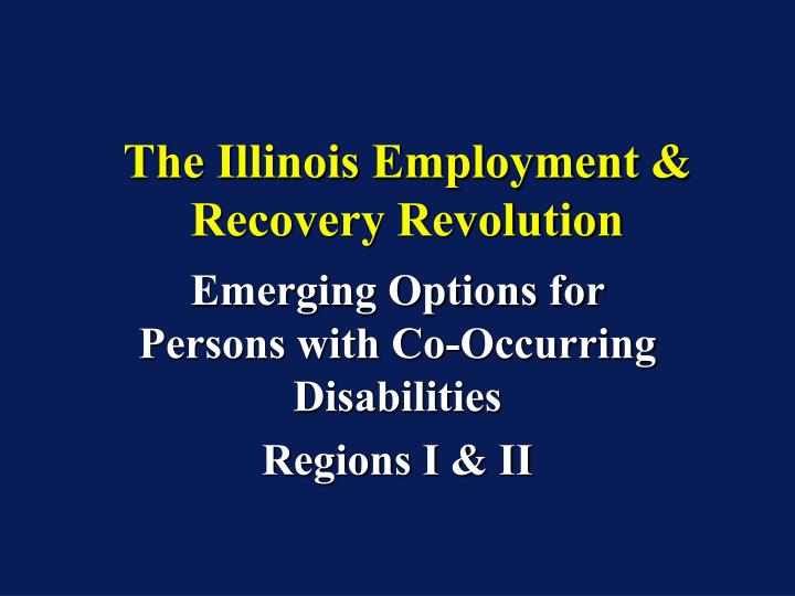 The illinois employment recovery revolution