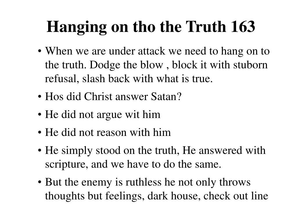 Hanging on tho the Truth 163