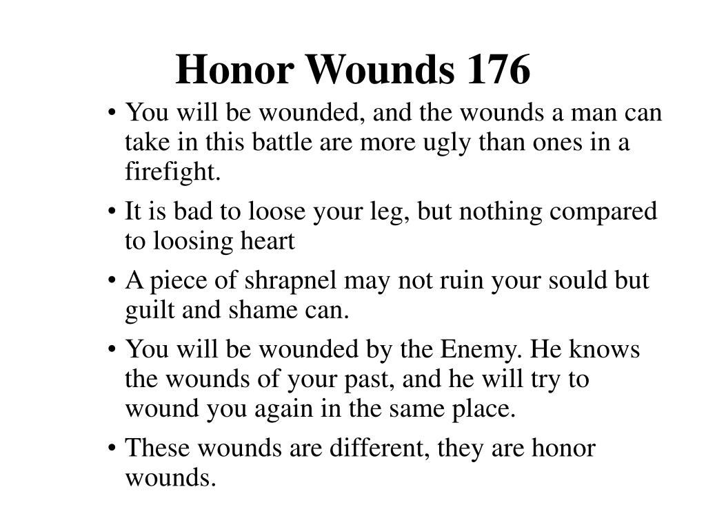 Honor Wounds 176