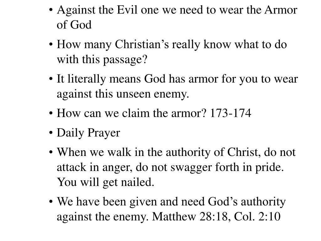 Against the Evil one we need to wear the Armor of God