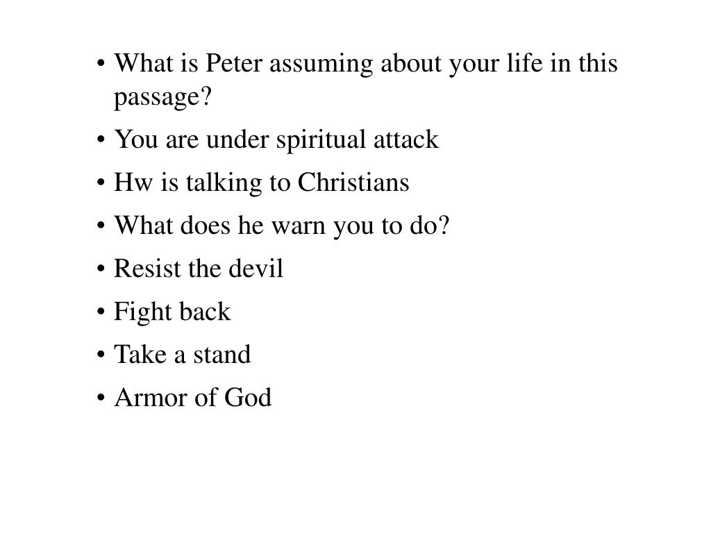 What is Peter assuming about your life in this passage?