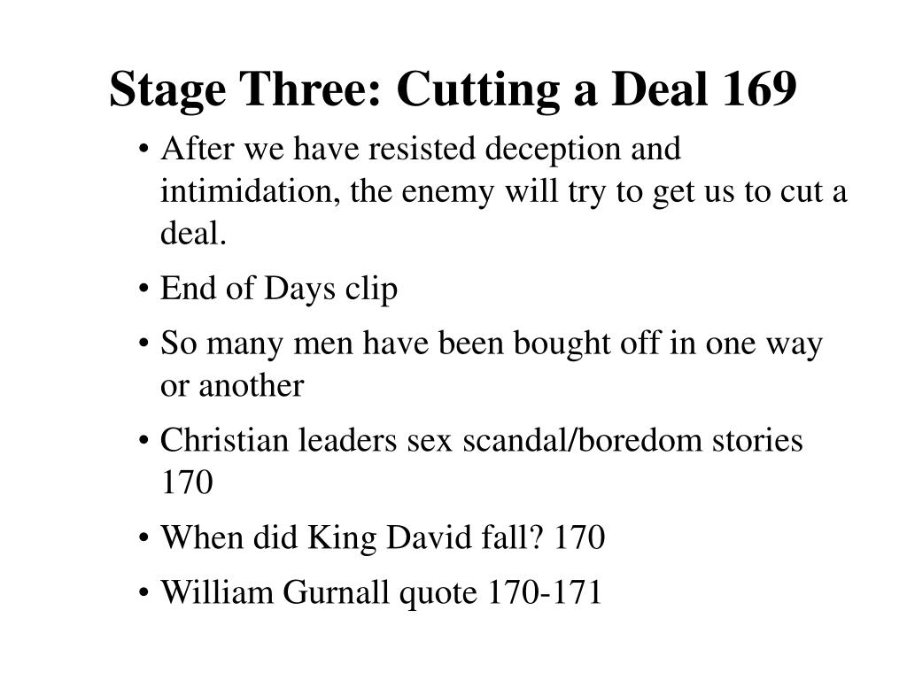 Stage Three: Cutting a Deal 169