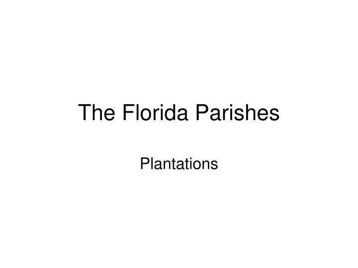 The Florida Parishes