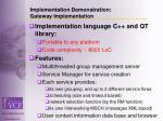 implementation demonstration gateway implementation