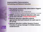 implementation demonstration scheduling and network selection