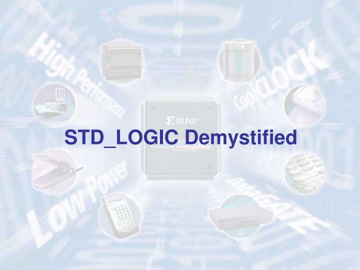 STD_LOGIC Demystified