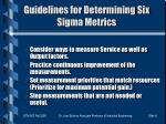 guidelines for determining six sigma metrics