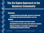 the six sigma approach in the business community