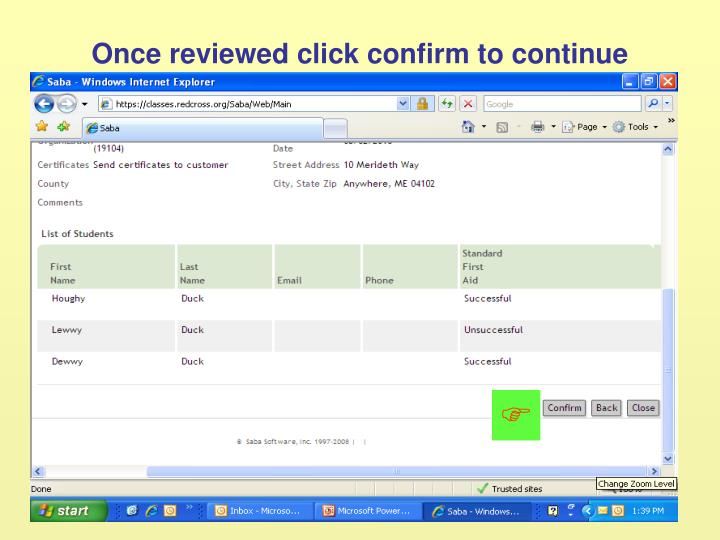 Once reviewed click confirm to continue