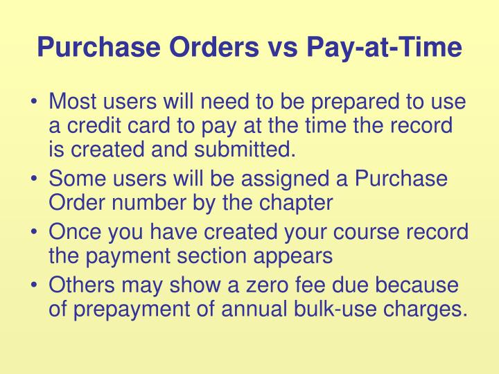 Purchase Orders vs Pay-at-Time