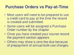 purchase orders vs pay at time