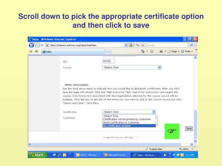 Scroll down to pick the appropriate certificate option and then click to save