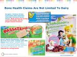bone health claims are not limited to dairy