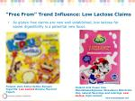 free from trend influence low lactose claims