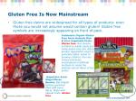 gluten free is now mainstream