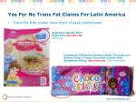 yes for no trans fat claims for latin america