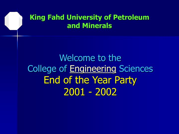welcome to the college of engineering sciences end of the year party 2001 2002 n.