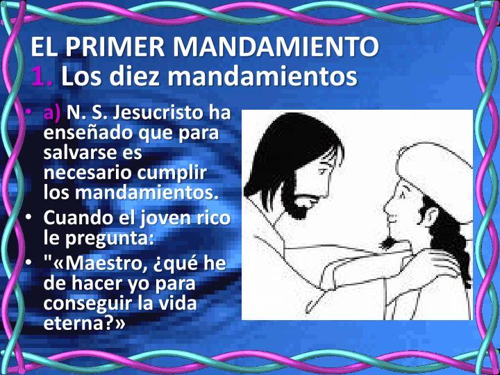 El primer mandamiento 1 los diez mandamientos