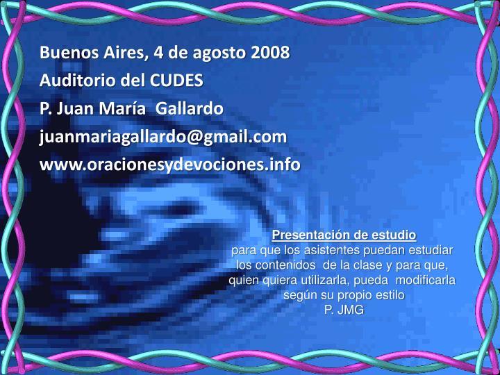 Buenos Aires, 4 de agosto 2008