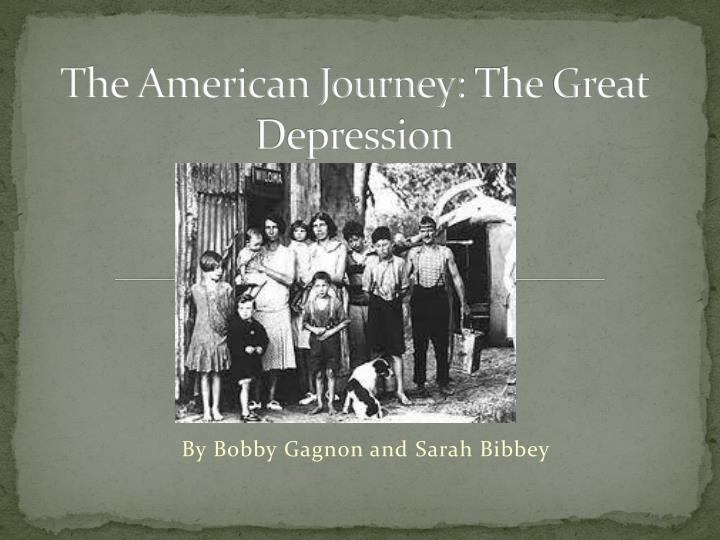the american journey t he g reat depression n.