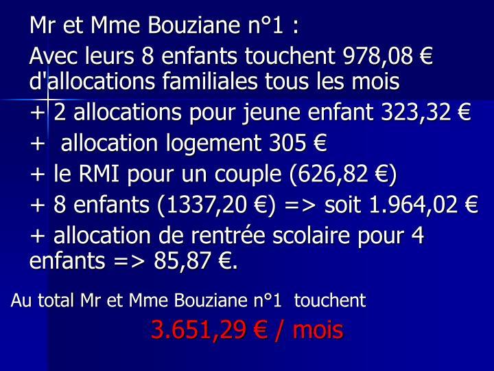 Mr et Mme Bouziane n°1 :