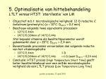 5 optimalisatie van hittebehandeling ltlt versus htst sterilisatie van lm