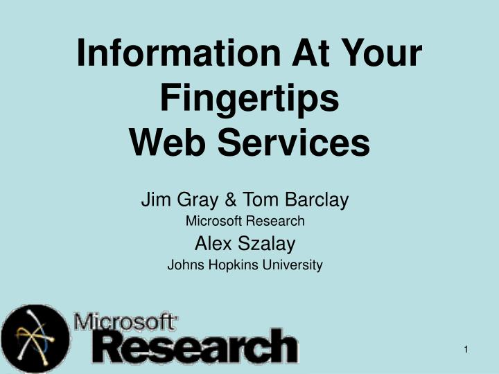 Information at your fingertips web services