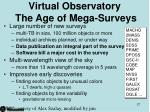 virtual observatory the age of mega surveys