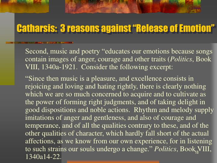 """Catharsis:  3 reasons against """"Release of Emotion"""""""