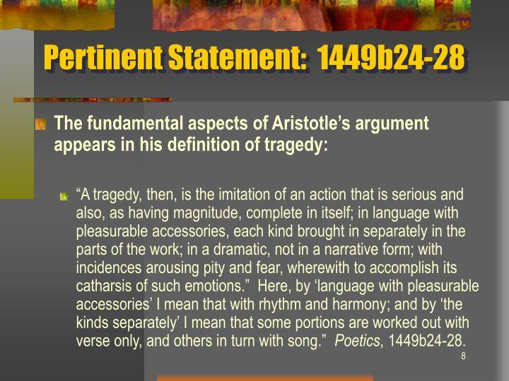 Pertinent Statement:  1449b24-28