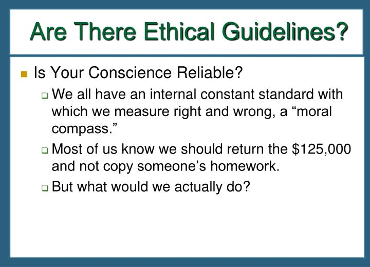 Are There Ethical Guidelines?